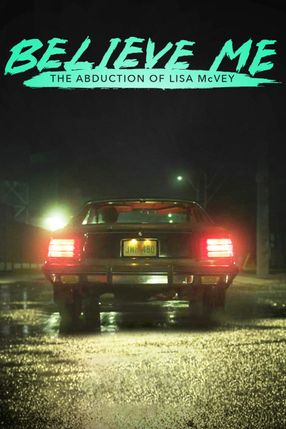 Poster: Believe Me: The Abduction of Lisa McVey