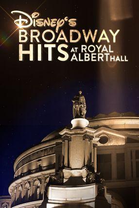 Poster: Disney's Broadway Hits at London's Royal Albert Hall