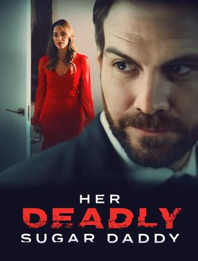 Poster: Her Deadly Sugar Daddy