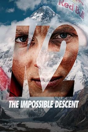 Poster: K2: The Impossible Descent