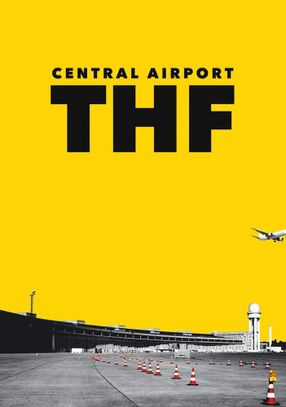 Poster: Zentralflughafen THF