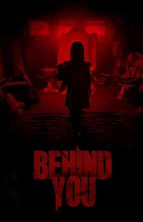 Poster: Behind You