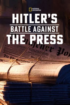 Poster: Hitler's Battle Against the Press