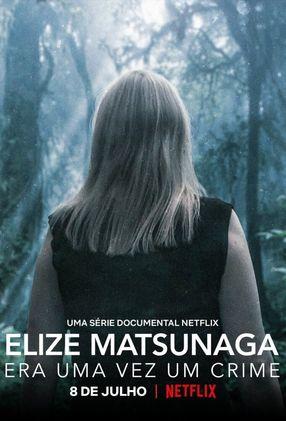 Poster: Elize Matsunaga: Es war einmal ein Mord