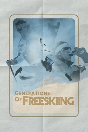 Poster: Generations of Freeskiing