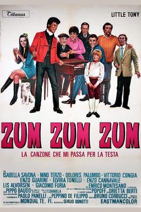 Poster: Zum Zum Zum - La canzone che mi passa per la testa