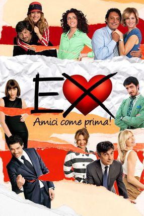 Poster: Ex - Amici come prima!