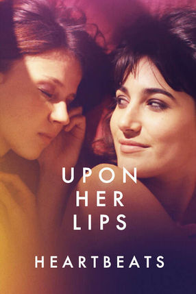 Poster: Upon Her Lips: Heartbeats