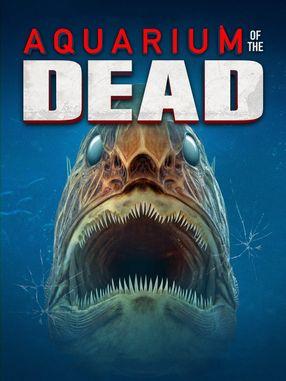 Poster: Aquarium of the Dead