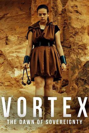 Poster: Vortex: The Dawn of Sovereignty