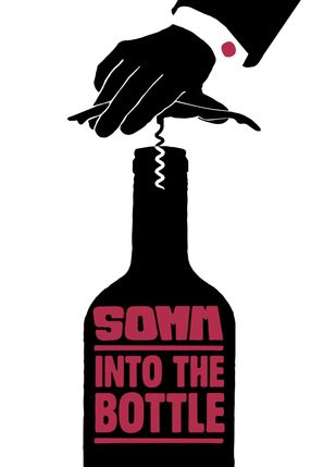 Poster: SOMM: Into the Bottle