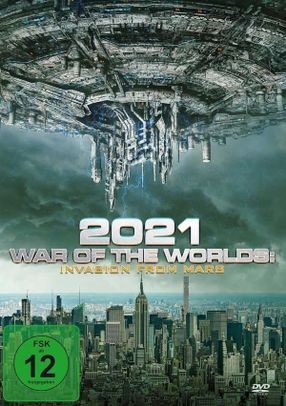 Poster: 2021: War of the Worlds - Invasion from Mars