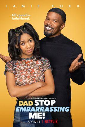 Poster: Dad Stop Embarrassing Me!