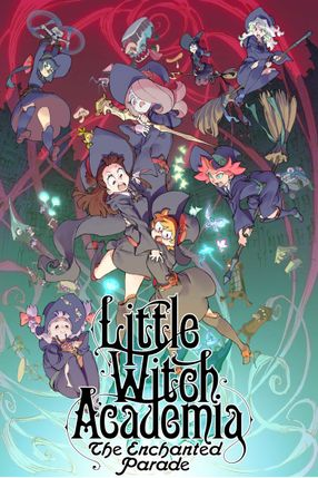 Poster: Little Witch Academia: The Enchanted Parade