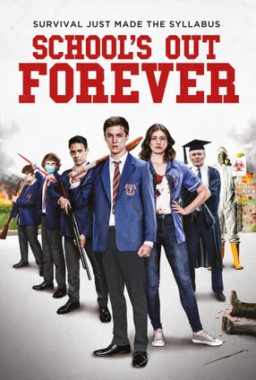 Poster: School's Out Forever