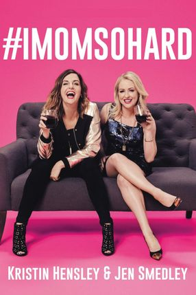 Poster: #IMomSoHard Live