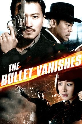 Poster: The Bullet Vanishes