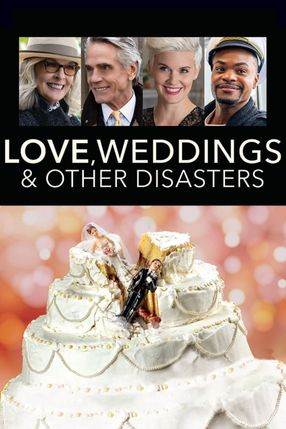 Poster: Love, Weddings & Other Disasters