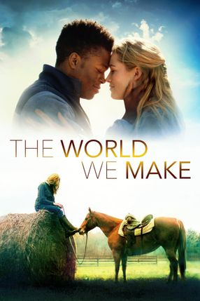 Poster: The World We Make
