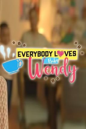 Poster: Everybody Loves Baby Wendy