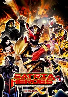 Poster: Satria Heroes: Revenge of Darkness