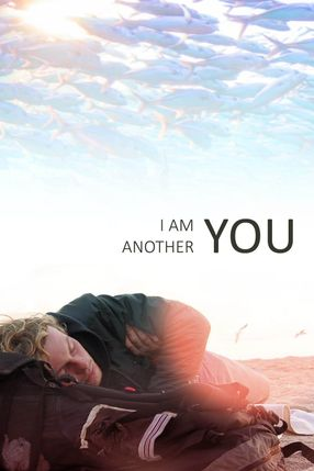Poster: I Am Another You