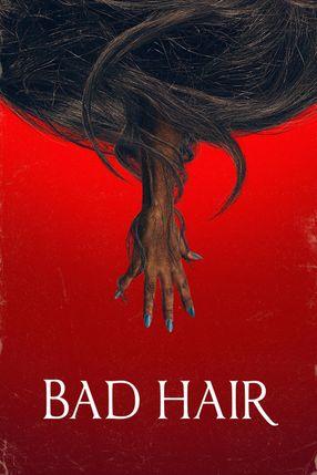 Poster: Bad Hair