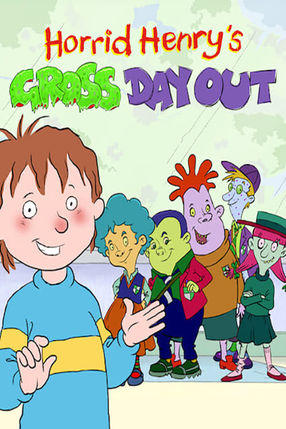Poster: Horrid Henry's Gross Day Out