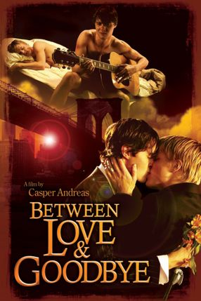 Poster: Between Love & Goodbye