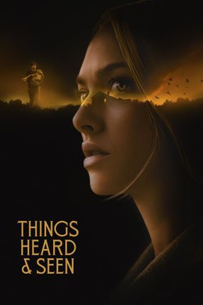 Poster: Things Heard & Seen