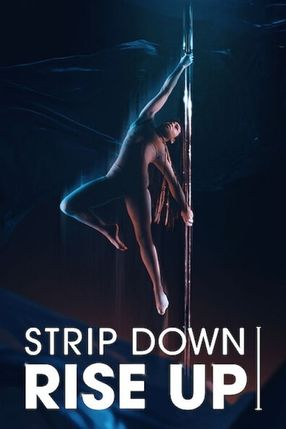 Poster: Strip Down, Rise Up
