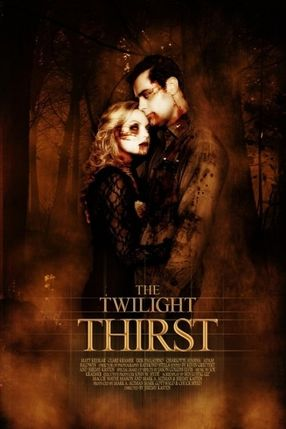 Poster: The Twilight Thirst