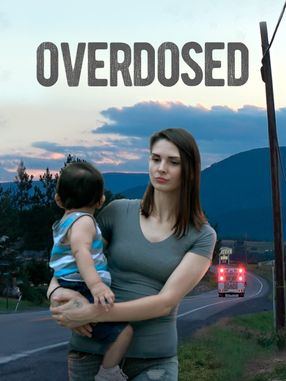 Poster: Overdosed