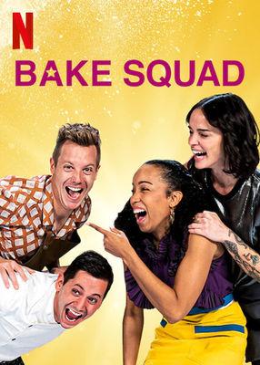 Poster: Bake Squad