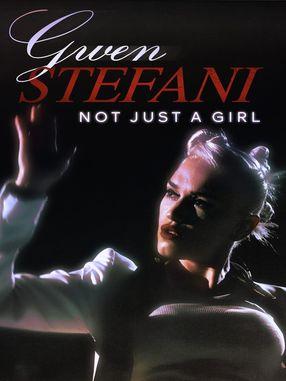 Poster: Gwen Stefani: Not Just a Girl