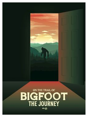 Poster: On the Trail of Bigfoot: The Journey