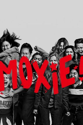 Poster: Moxie. Zeit, zurückzuschlagen