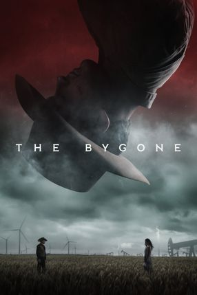 Poster: The Bygone