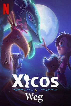Poster: Xicos Weg