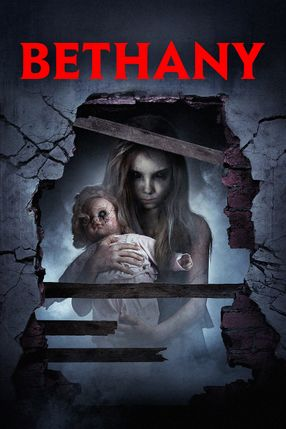 Poster: Bethany - A Real American Horror Story