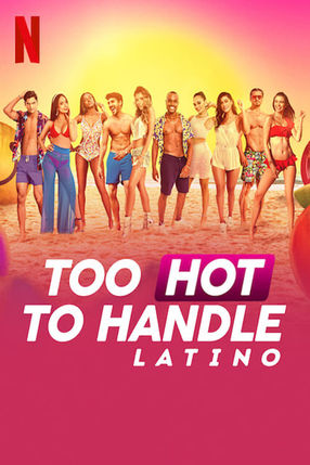 Poster: Too Hot to Handle: Latino
