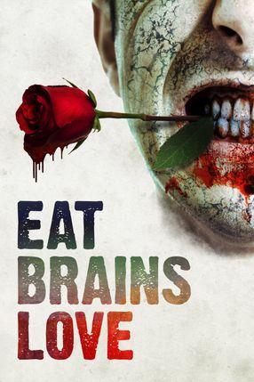 Poster: Eat Brains Love