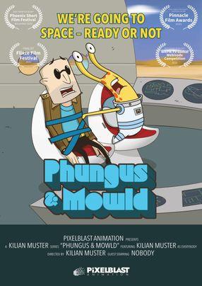 Poster: Phungus & Mowld