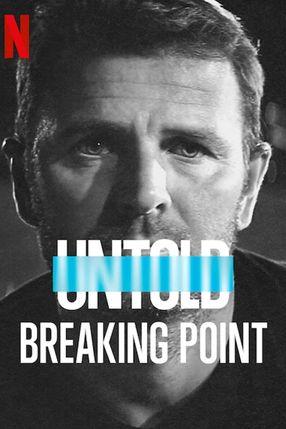 Poster: Untold: Breaking Point