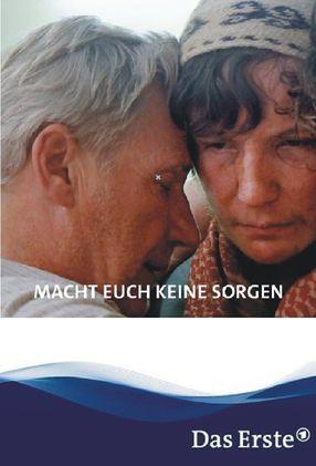Poster: Macht euch keine Sorgen!