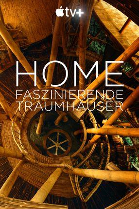 Poster: Home – Faszinierende Traumhäuser