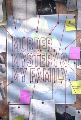 Poster: Murder, Mystery and My Family