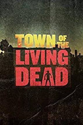 Poster: Town of the Living Dead