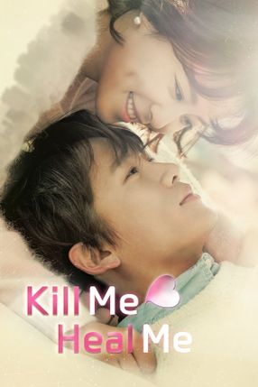 Poster: Kill Me, Heal Me