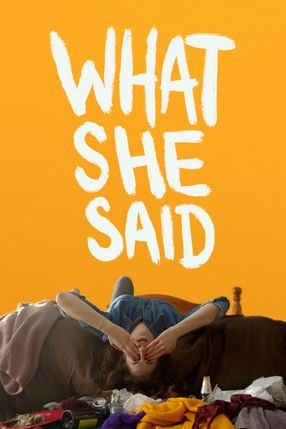 Poster: What She Said